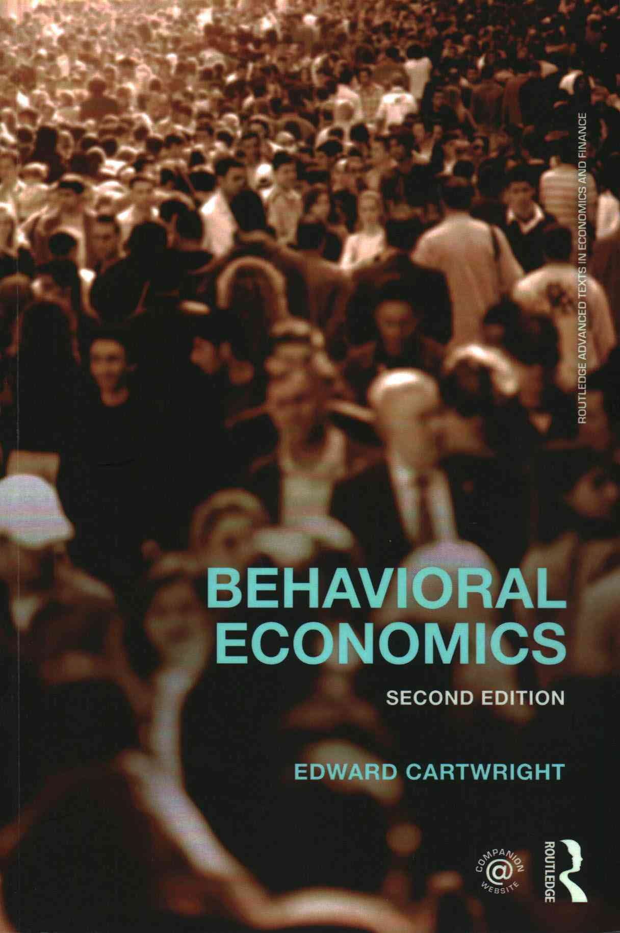 Behavioral Economics By Cartwright, Edward